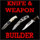 Knife and Weapon Builder